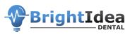 Bright Idea Dental.